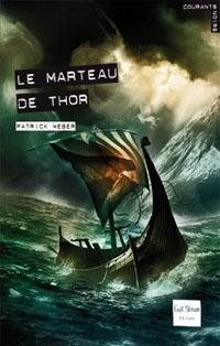 Le marteau de Thor [2009]