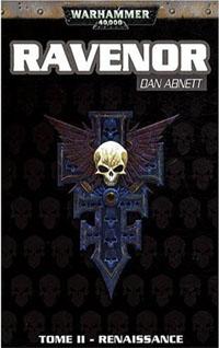 Warhammer 40 000 : Série Inquisiteur Ravenor: Renaissance Tome 2 [2009]