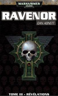 Warhammer 40 000 : Série Inquisiteur Ravenor: Révélations Tome 3 [2009]