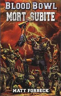 Blood Bowl: Mort subite Tome 3 [2009]