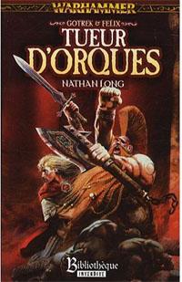 Warhammer : Gotrek et Felix : Tueur d'orques #8 [2009]