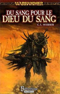 Warhammer : Du sang pour le dieu du sang [2009]