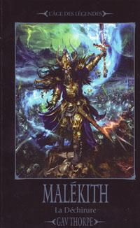 Warhammer : L'Age des légendes: la déchirure : Trilogie de la déchirure: Malekith tome 1 [2009]