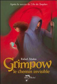 Grimpow : Le Chemin Invisible #2 [2009]