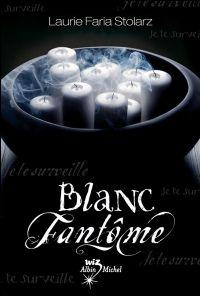 Bleu Cauchemar : Blanc Fantôme [#2 - 2009]