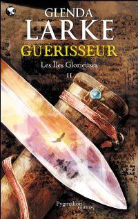 Les Iles Glorieuses : Guérisseur #2 [2009]