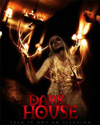 Une soirée étrange : Dark House