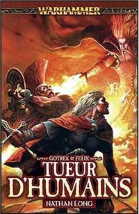 Warhammer : Gotrek et Felix: Tueur d'humains #9 [2009]