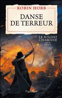 Le Soldat Chamane : Danse de Terreur #7 [2009]