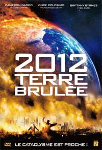 2012 : terre brûlée [2009]