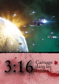3:16 Carnage dans les étoiles ! [2009]