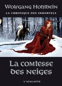 Chronique des immortels : La Comtesse des Neiges #6 [2009]