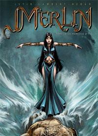 Légendes arthuriennes : Merlin : La princesse d'Ys #10 [2009]