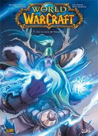 World of Warcraft: Sur la route de Theramore #7 [2009]