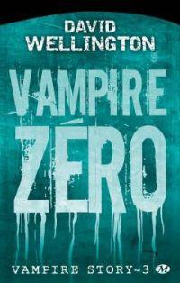 Vampire story : Vampire zéro [#3 - 2009]