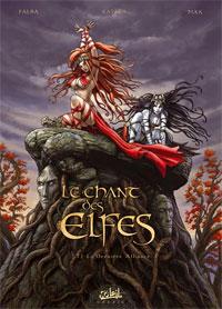Le Chant des Elfes : La dernière alliance [#1 - 2008]