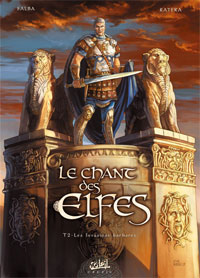 Le Chant des Elfes : Les invasions barbares [#2 - 2009]