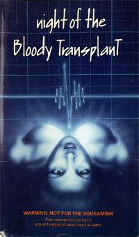 Night of the Bloody Transplant [1970]