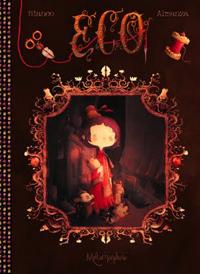 Eco : La malédiction des Schaklebott #1 [2009]