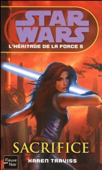Star Wars : L'Héritage de la Force : Sacrifice #5 [2009]