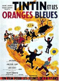 Les aventures de Tintin : Tintin et les oranges bleues [1964]
