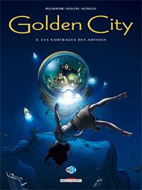 Golden City : Les Naufragés des abysses #8 [2009]