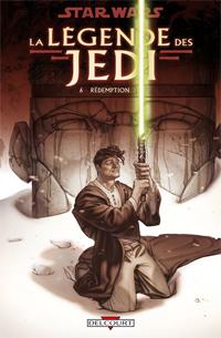 Star Wars : La Légende des Jedi 6. Rédemption [#6 - 2009]
