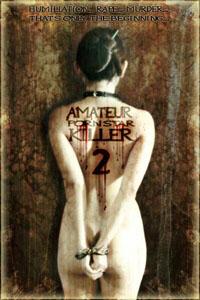 Amateur Porn Star Killer 2 [2008]