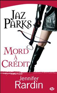Jaz Parks mord à crédit #3 [2009]