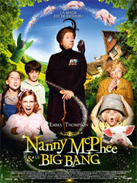 Nanny Mcphee : Nanny Mc Phee et le Big Bang [2010]
