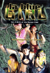 La Blue Girl Live 2: Live Birth of the Demon Child [1996]