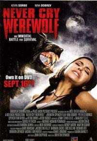 Never Cry Werewolf : The Werewolf Next Door [2010]