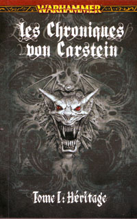 Warhammer : Chroniques von Carstein: l'héritage tome 1 [2010]