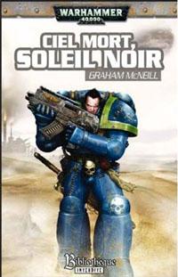 Warhammer 40 000 : Ultramarines : Série Ultramarine: ciel mort, soleil noir #3 [2010]