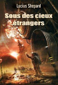 Sous des cieux étrangers [2010]