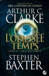 L'Odyssée du Temps, T1 : l'Oeil du Temps