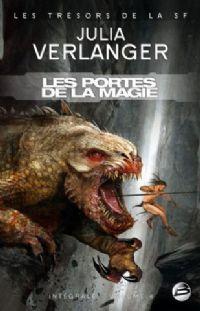 Intégrale Julia Verlanger : Les Portes de la magie #4 [2010]