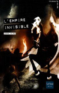 L'empire invisible [2008]