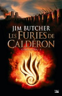 Codex Alera : Les furies de Calderon [#1 - 2010]