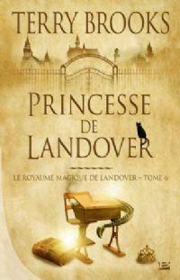 Royaume magique de Landover : Princesse de Landover #6 [2010]
