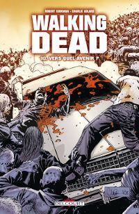 Walking Dead : Vers quel avenir ? #10 [2010]