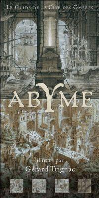 Les Crépusculaires : Abyme, le guide de la cité des ombres [2009]