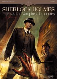 Sherlock Holmes et les vampires de Londres: l'appel du sang #1 [2010]