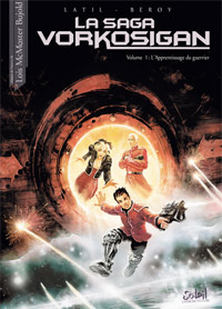 La saga Vorkosigan : L'apprentissage du guerrier [#1 - 2010]