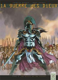 La Guerre des Dieux : De bruits et de fureur #1 [2010]