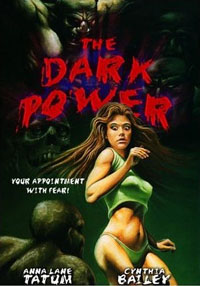 The Dark Power [1986]