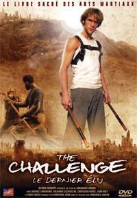 The Challenge, le dernier élu [2005]