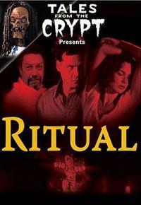 Les Contes de la crypte : Ritual