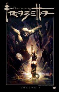 Les mondes fantastiques de Frank Frazetta #1 [2010]