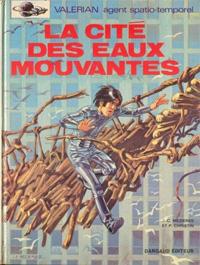 Valérian : La Cité des eaux mouvantes #1 [1970]